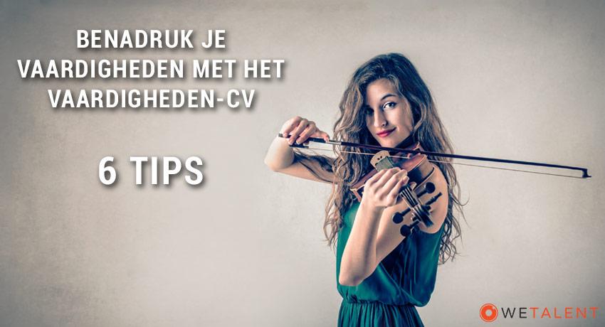 Benadruk je vaardigheden met het vaardigheden-cv: 6 tips